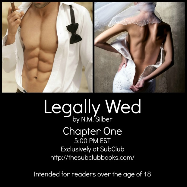 Legally Wed Chapter One - 5 PM EST